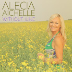 Without June - Alecia Aichelle